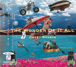 The Wonder Of It All / Casey Rankin